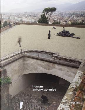 Human. Antony Gormley. Ediz. inglese
