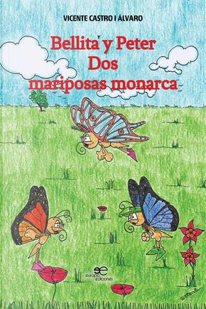 Bellita y Peter. Dos mariposas monarca by Vicente Castro i Alvaro