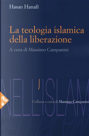 La teologia islamica della liberazione by Hasan Hanafi
