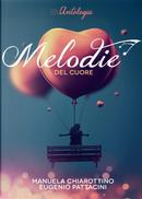 Melodie del cuore by Eugenio Pattacini, Manuela Chiarottino