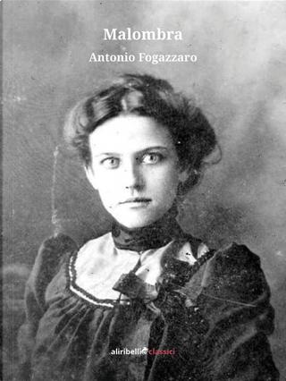 Malombra by Antonio Fogazzaro