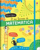Il mio taccuino di matematica by Alice James, Darran Stobbart, Eddie Reynolds