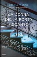 La donna della porta accanto by Lorena Franco