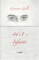 46+1=infinito by Giovanna Gallo