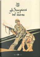 Gli Scorpioni del deserto by Hugo Pratt