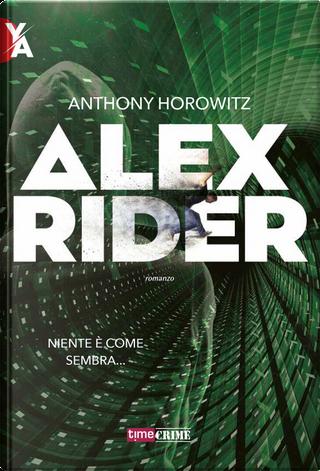 Alex Rider. Vol. 1 by Anthony Horowitz