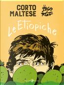 Corto Maltese. Le etiopiche by Hugo Pratt