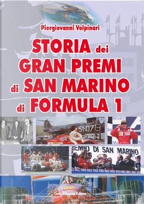 Storia dei Gran Premi di San Marino di Formula 1 by Piergiovanni Volpinari