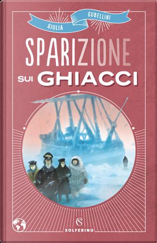 Sparizione sui ghiacci by Giulia Gubellini