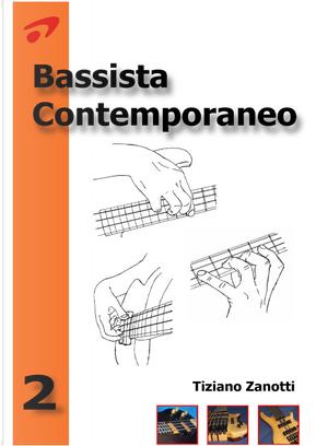 Bassista contemporaneo. Vol. 2 by Tiziano Zanotti