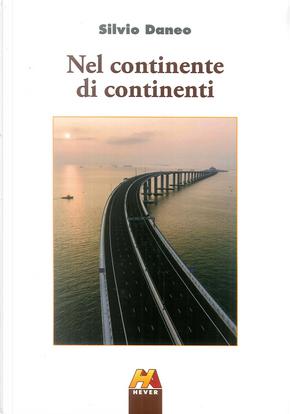 Nel continente di continenti by Silvio Daneo