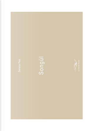 Songül. Ediz. italiana e inglese by Serena Pea