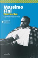 Nietzsche. L'apolide dell'esistenza by Massimo Fini