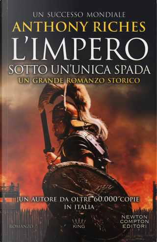 Sotto un'unica spada. L'impero by Anthony Riches