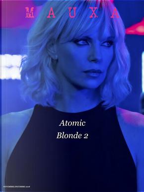 Mauxa. Rivista bimestrale di cultura. Vol. 2: Atomic blonde