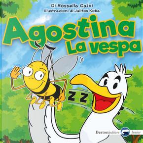 Agostina la vespa by Rossella Calvi