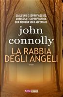 La rabbia degli angeli by John Connolly