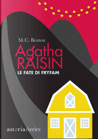 Le fate di Fryfam. Agatha Raisin by M. C. Beaton