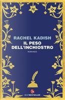 Il peso dell'inchiostro by Rachel Kadish