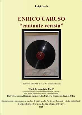 Enrico Caruso. «Cantante verista» by Luigi Lavia