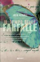 Il tempo delle farfalle by Julia Alvarez
