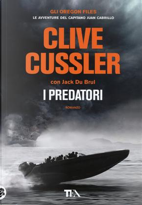 I predatori by Clive Cussler, Jack Du Brul