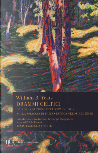 Drammi celtici. Testo inglese a fronte by William Butler Yeats