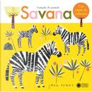 Savana. Famiglie di animali by Jane Ormes