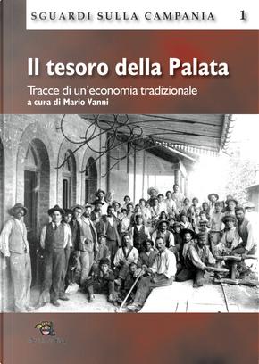 Il tesoro della Palata. Tracce di un'economia tradizionale by Mario Vanni