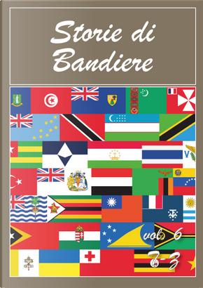 Storie di bandiere. Vol. 6: T-Z