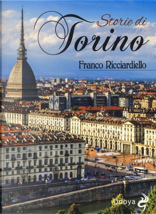 Storie di Torino by Franco Ricciardiello