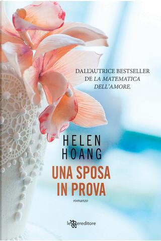Una sposa in prova by Helen Hoang