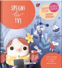 Spegni la TV! by Alberto Pellai, Barbara Tamborini