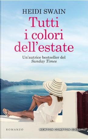 Tutti i colori dell'estate by Heidi Swain
