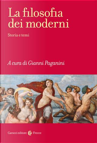 La filosofia dei moderni. Storia e temi