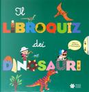 Il libroquiz dei dinosauri by Sylvie Baussier