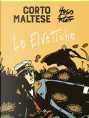 Corto Maltese. Le elvetiche by Hugo Pratt