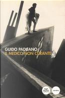 Il medico non curante by Guido Paduano