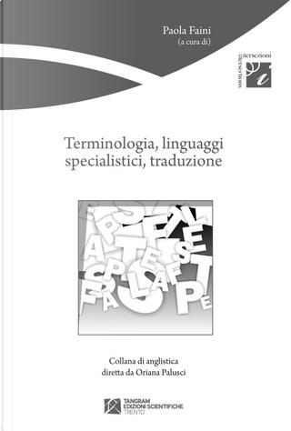 Terminologia, linguaggi specialistici, traduzione