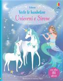 Unicorni e Sirene. Vesto le bamboline. Con adesivi by Fiona Watt