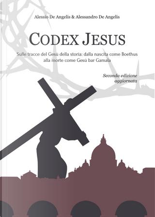 Codex Jesus by Alessandro De Angelis, Alessio De Angelis