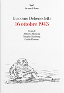 16 ottobre 1943 by Giacomo Debenedetti