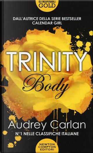 Body. Trinity by Audrey Carlan