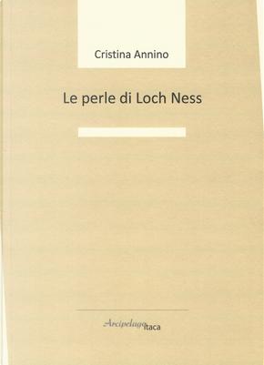 Le perle di Loch Ness by Cristina Annino