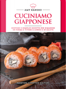 Cuciniamo giapponese. Gustose e semplici ricette per rimanere in forma e vivere a lungo e in salute by Amy Kaneko