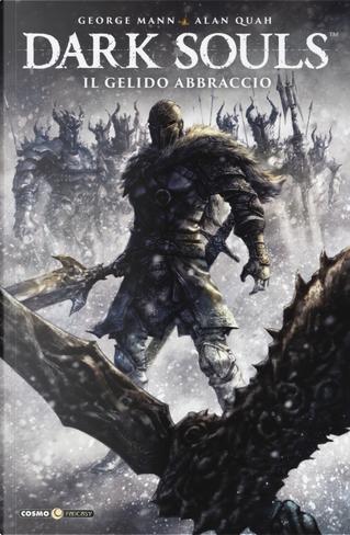 Dark Souls. Vol. 2: Il gelido abbraccio by George Mann