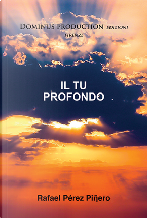 Il Tu profondo by Rafael Pérez Piñero