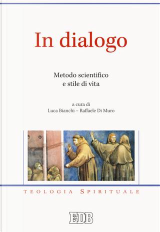 In dialogo. Metodo scientifico e stile di vita