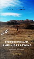 Storie di ordinaria amministrazione by Dario Leone
