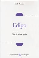 Edipo. Storia di un mito by Guido Paduano